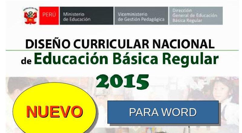 Dcn 2015 para word dise o curricular nacional 2015 para for Diseno curricular para el nivel inicial