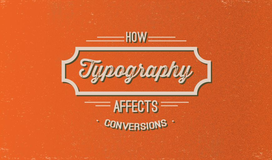 The Effect Of Typography On User Experience And Conversions - #infographic #CRO