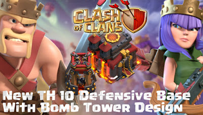 Base Pertahanan TH 10 COC Update Bomb Tower Terbaru 2017