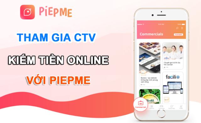 piepme, piepme kiếm tiền, piepme ctv, piepme kiếm tiền online, cách kiếm tiền với piepme