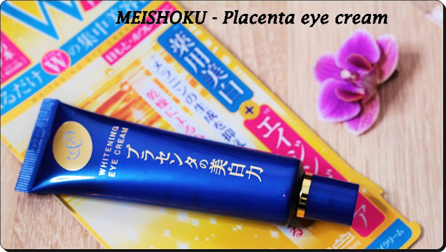 [Meishoku] Medicated Placenta Whitening Eye Cream - recenzja