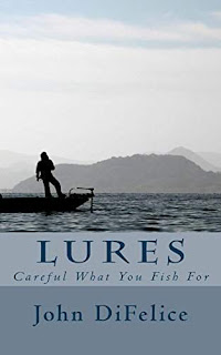 Lures - a collection of short stories by John DiFelice