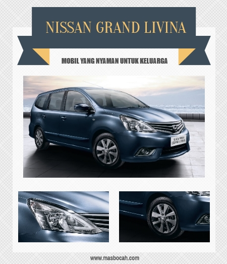 Nissan Grand Livina, Mobil Keluarga Terbaik