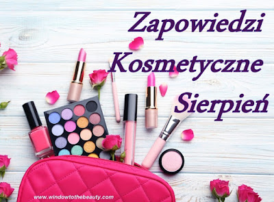 nowosci Kosmetyczne Sierpień