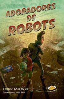 Adoradores de robots, novela de ciencia ficción postapocalíptica