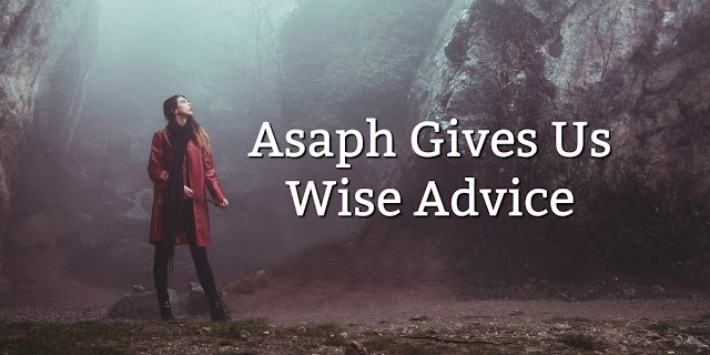 Have I Served God in Vain? Asaph Asked this Question.