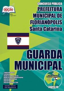 Apostila Guarda Municipal de Florianópolis GMF para Concurso Município de Florianópolis/SC.