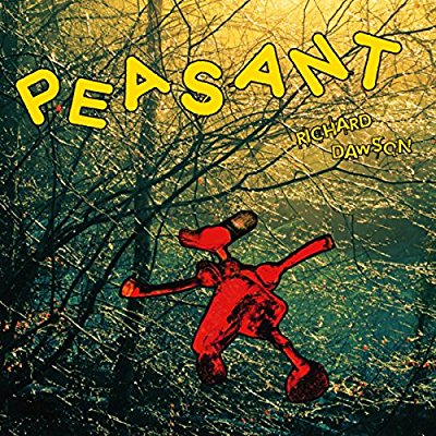 Richard Dawson - Peasant - Album Download, Itunes Cover, Official Cover, Album CD Cover Art, Tracklist