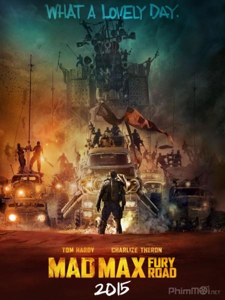 Mad Max Con Đường Điên Cuồng - Mad Max Fury Road