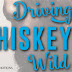 Release Tour - DRIVING WHISKEY WILD by Melissa Foster