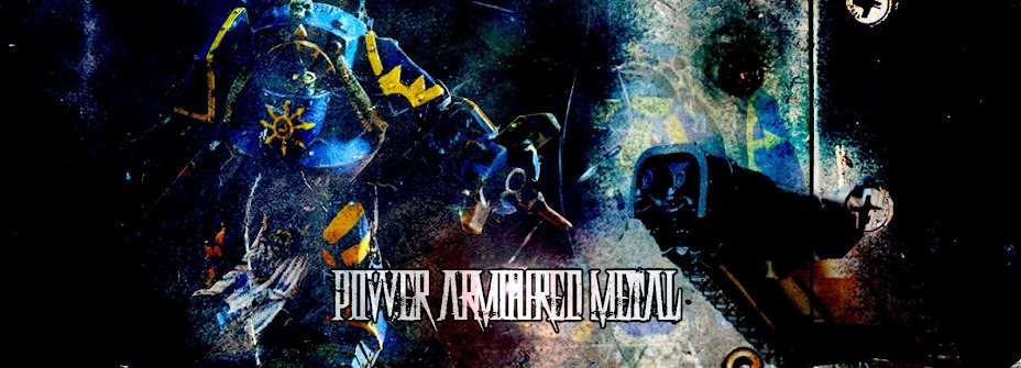 Power Armoured Metal