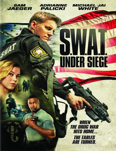 Ver S.W.A.T.: Under Siege (2017) Online