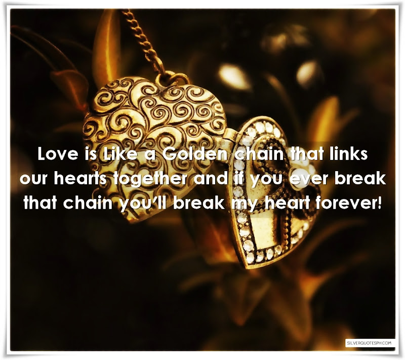 Love Is Like A Golden Chain, Picture Quotes, Love Quotes, Sad Quotes, Sweet Quotes, Birthday Quotes, Friendship Quotes, Inspirational Quotes, Tagalog Quotes