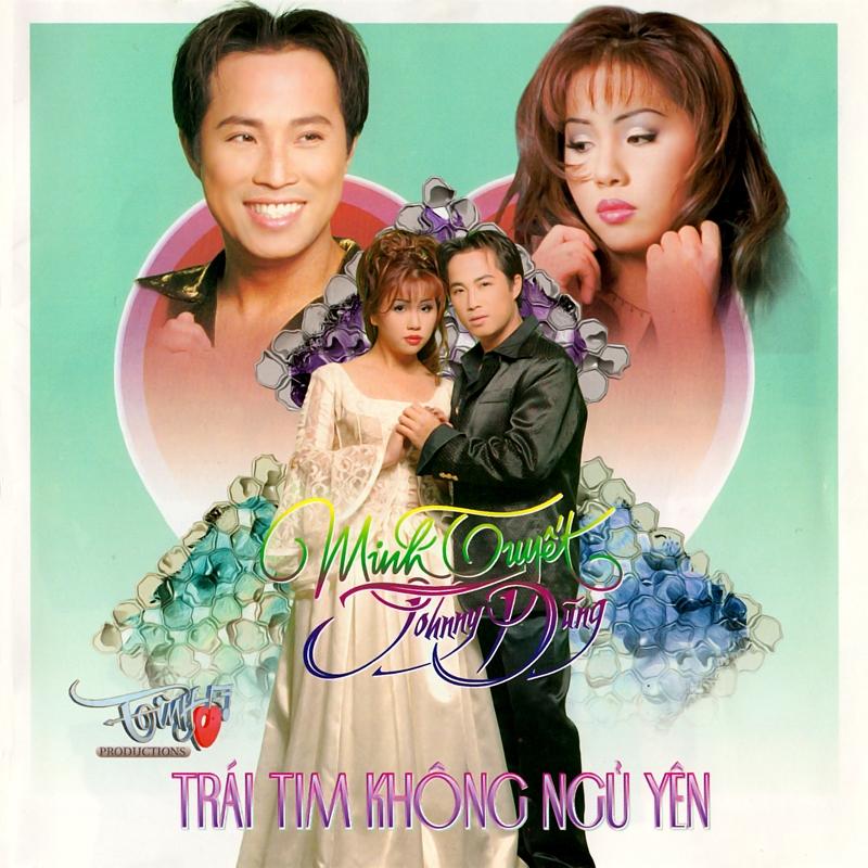 Tình Đặc Biệt CD017 - Minh Tuyết, Johnny Dũng - Trái Tim Không Ngủ Yên (NRG) + bìa scan mới