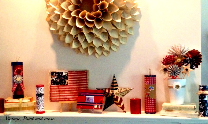 Vintage, Paint and more... patriotic mantel, book page wreath, patriotic pinwheels, scrapbook flag