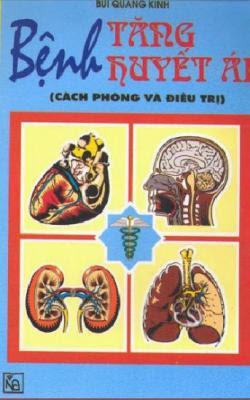 Bệnh tăng huyết áp cách phòng và điều trị - Bùi Quang Kinh