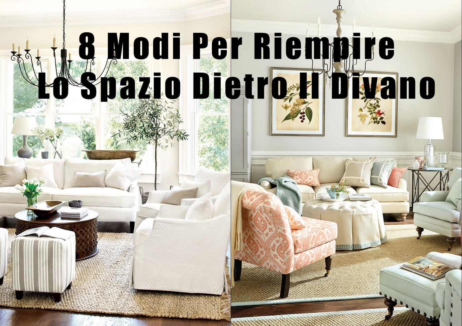 8 modi per riempire lo spazio dietro il divano home - Decorare parete salotto ...