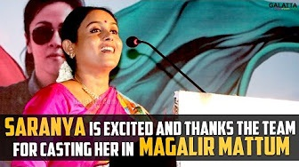 Saranya is excited and thanks the team for casting her in Magalir Mattum