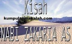 Sejarah Singkat Nabi Zakaria Dalam Al-Qur'an