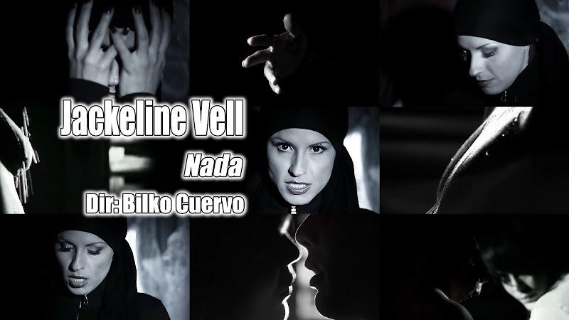 Jackeline Vell - ¨Nada¨ - Videoclip - Dirección: Bilko Cuervo. Portal del Vídeo Clip Cubano