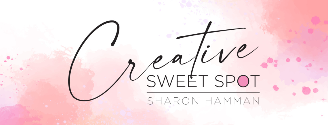 Creative Sweet Spot | Sharon Hamman
