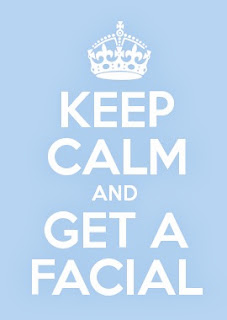 Facial Frequency - Keep Calm and Get a Facial - Le Reve Spa