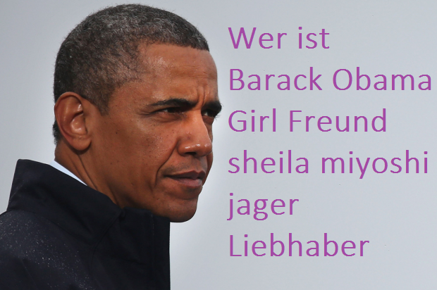 Who is Barack Obama Girl Friend sheila miyoshi jager Lover