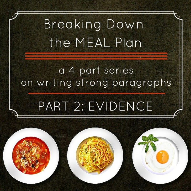 Breaking Down the MEAL Plan: Part II: Evidence