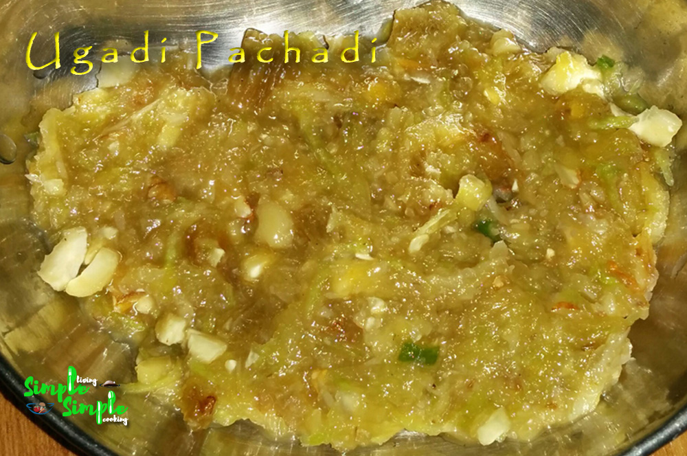 Simple living simple cooking ugadi pachadi ugadi is an indian festival and considered as new year day for all hindus in some of the south states mainly for the people of karnataka forumfinder Choice Image