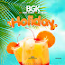 Music:Bgk-Holiday ft Don Terry x Alfredo[Prod by Genesis of rhymes]