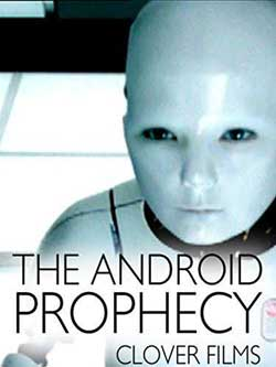 The Android Prophecy (2001)