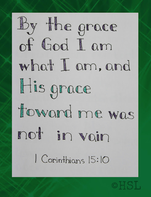 Scripture Writing, 1 Corinthians 15:10, God's Grace