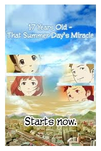 17 Years Old That Summer Days Miracle