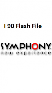 Symphony i90 Flash File download | MT6737m Stock Firmware File