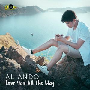 Aliando - Love You All The Way