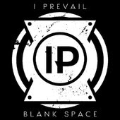 I Prevail Blank Space Lyrics