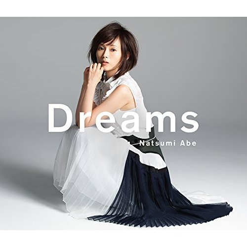 [Album] 安倍なつみ – Dreams (2015.06.17/FLAC+MP3/RAR)