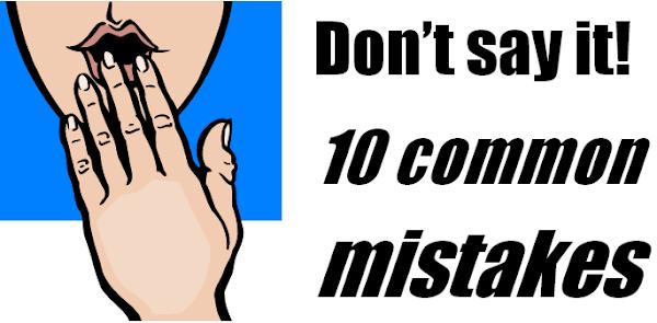10 lỗi phổ biến của người mới học tiếng Anh