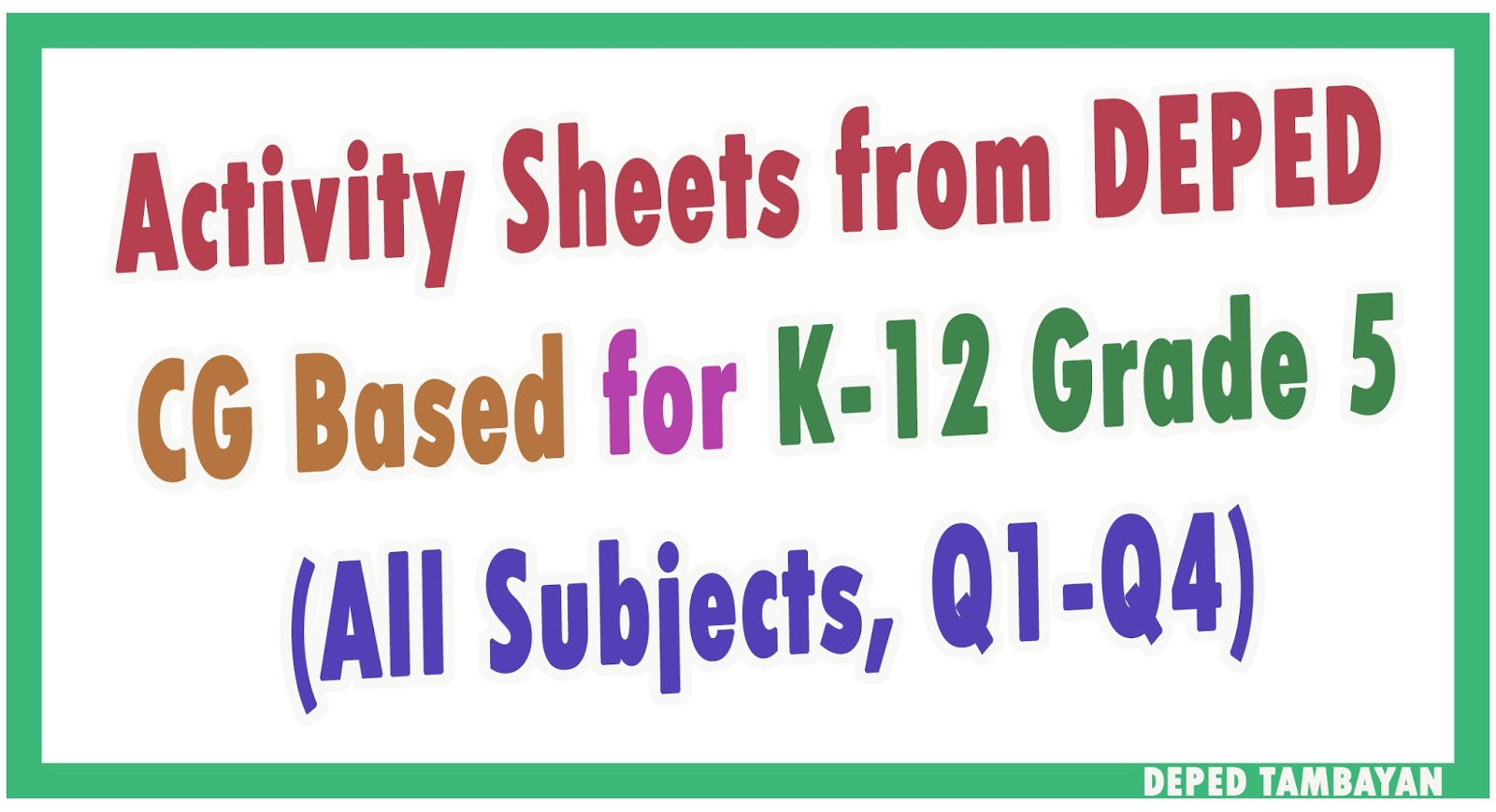 New Activity Sheets Cg Based For K 12 Grade 5 From Deped