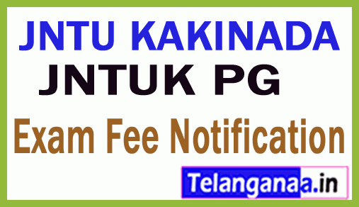 JNTUK PG  Special Supply Exam Fee Notification