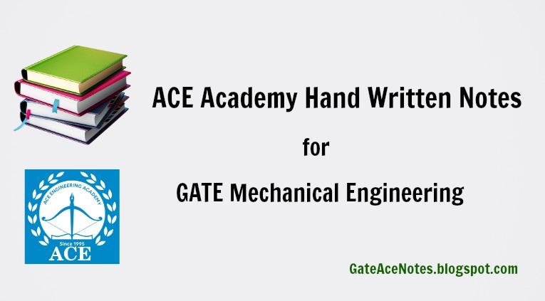 GATE Mechanical ACE Academy Handwritten Notes for 2019