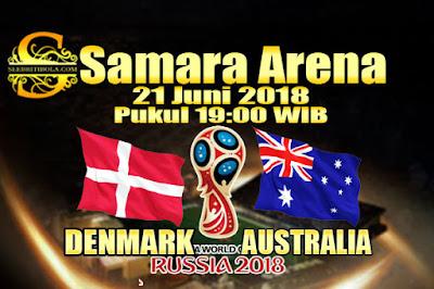 JUDI BOLA DAN CASINO ONLINE - PREDIKSI PERTANDINGAN PIALA DUNIA 2018 DENMARK VS AUSTRALIA 21 JUNI 2018