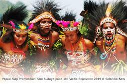 Pemprov Papua Siap Promosikan Seni dan Budaya pada 1st Pacific Exposition 2019 di Selandia Baru