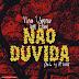 Nuno Uamusse X Elson (SwM) - Nao Duvida (CDQ) [FRESH]