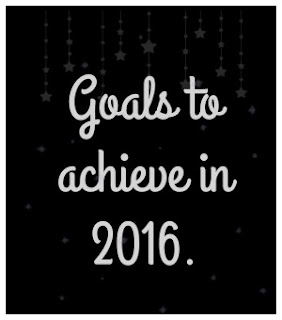 Goals and new years resolutions to achieve next year.