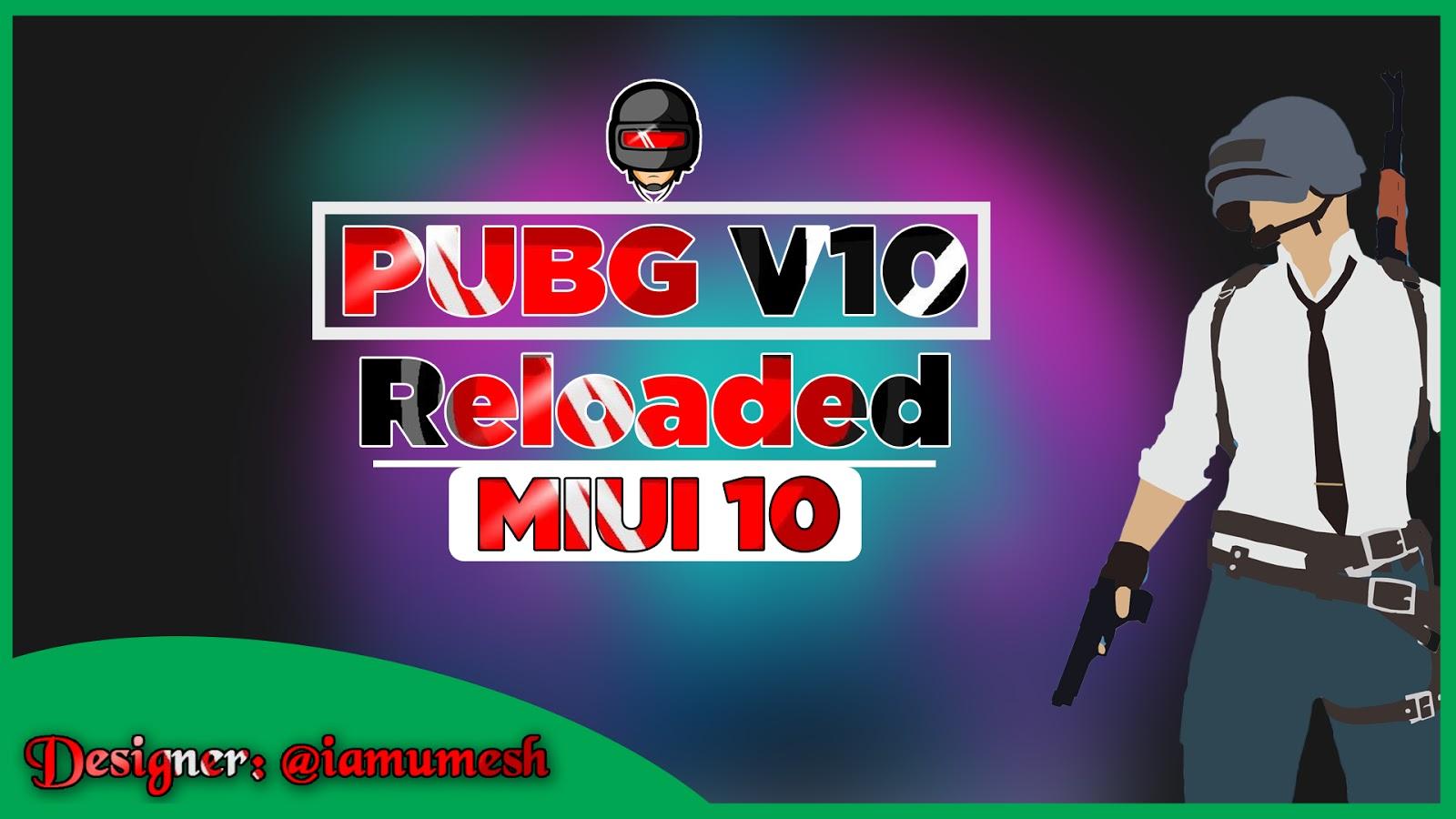 PUBG V10 Reloaded MIUI Theme For Xiaomi Mobile Download MTZ