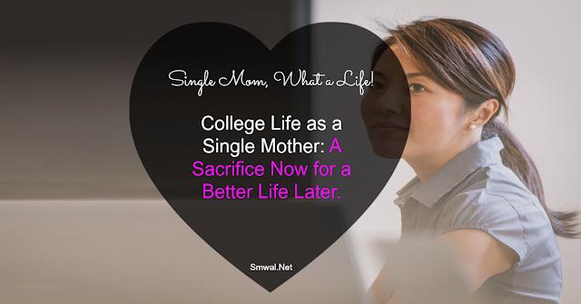 Single Mom, College Life