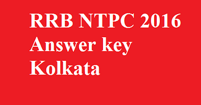 RRB NTPC Answer key Kolkata