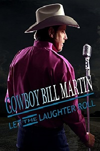 Watch Cowboy Bill Martin: Let the Laughter Roll Online Free in HD