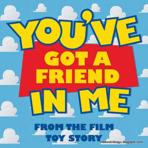 You've Got a Friend in Me Lyric